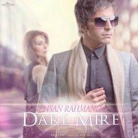 Ehsan Rahmanian - 'Dare Mire'