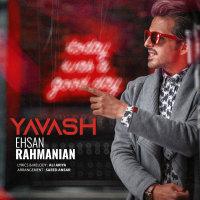 Ehsan Rahmanian - 'Yavash'