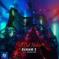 Elham Z - 'Del Del Nakon'