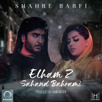 Elham Z & Sahand - 'Shahre Barfi'