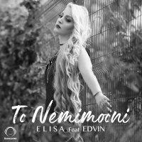 Elisa - 'To Nemimooni (Ft Edvin)'
