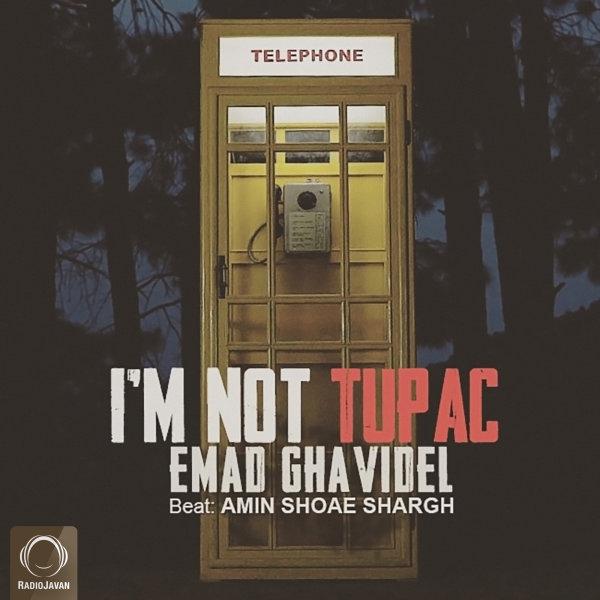 Emad Ghavidel - 'Tupac Nistam'