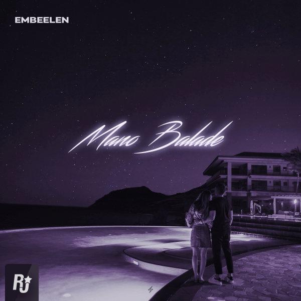 Embeelen - 'Mano Balade'