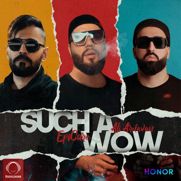 EpiCure & Ali Ardavan - 'Such A Wow'