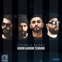 EpiCure & Sajadii - 'Khoob Kardim Tehrano'