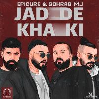 EpiCure & Sohrab MJ - 'Jadde Khaki'