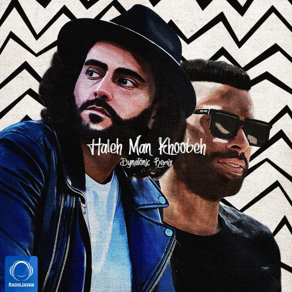 Erfan - 'Haleh Man Khoobeh (Dynatonic Remix)'