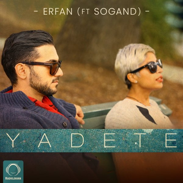 Erfan - 'Yadete (Ft Sogand)'