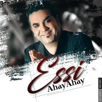 Essi - 'Ahay Ahay'