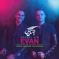 Evan Band - 'Chehel Gis'