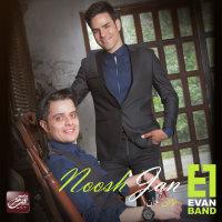 Evan Band - 'Noosh Jan'
