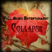 Fall Music Entertainment - 'Collapse'