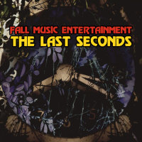 Fall Music Entertainment - 'The Last Seconds'