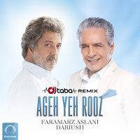 Faramarz Aslani - 'Ageh Yeh Rooz (Ft Dariush) DJ Taba Remix'
