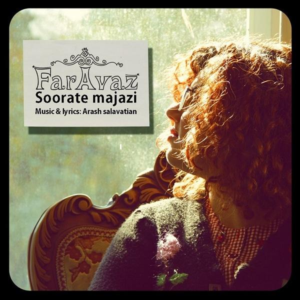 Faravaz - Soorate Majazi Song