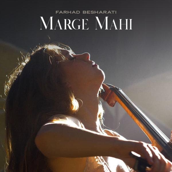 Farhad Besharati - Marge Mahi