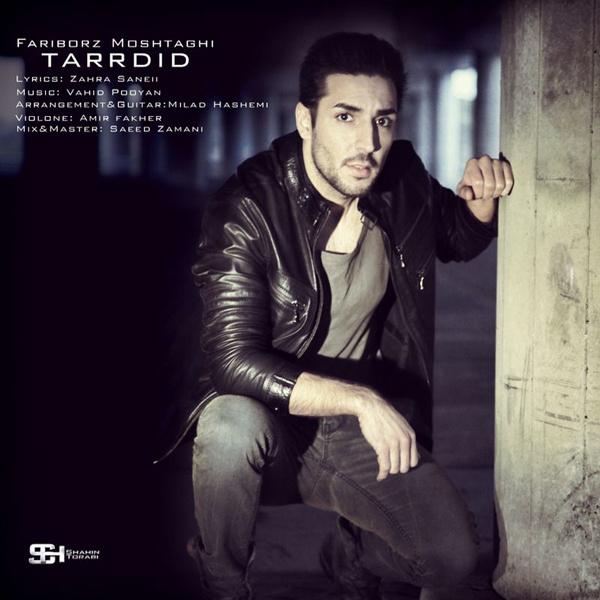 Fariborz Moshtaghi - 'Tardid'