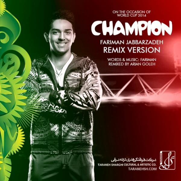 Fariman - 'Champion (Arian Goleh Remix)'