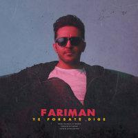 Fariman - 'Ye Forsate Dige'