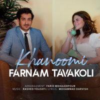 Farnam Tavakoli - 'Khanoomi'
