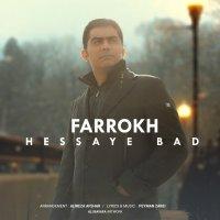 Farrokh - 'Hessaye Bad'