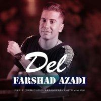 Farshad Azadi - 'Del'