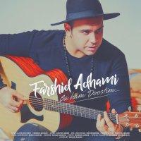 Farshid Adhami - 'Ba Ham Doostim'