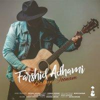Farshid Adhami - 'Balaye Joonam'