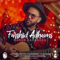 Farshid Adhami - 'Barge Barandeh'