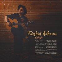 Farshid Adhami - 'Eshgh'