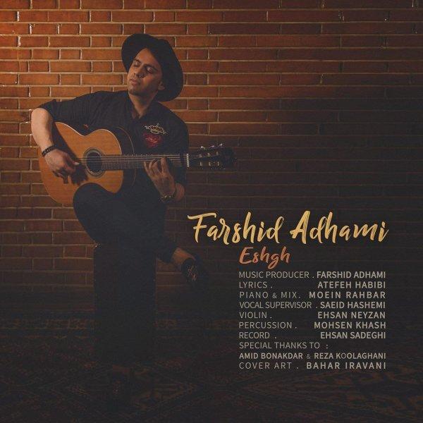 Farshid Adhami - Eshgh Song
