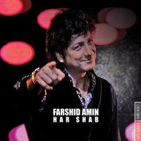 Farshid Amin - 'Har Shab'