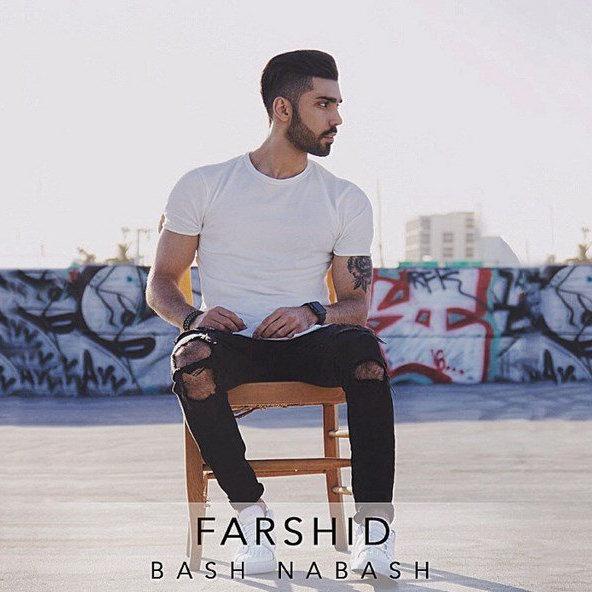 Farshid - 'Bash Nabash'