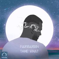 Farvardin - 'Tahe Khat (Live)'