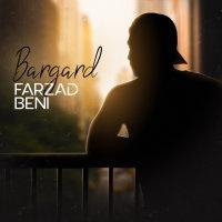 Farzad Beni - 'Bargard'