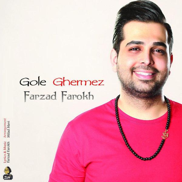 Farzad Farokh - 'Gole Ghermez'