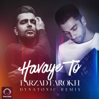 Farzad Farokh - 'Havaye To (Dynatonic Remix)'