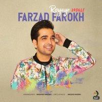 Farzad Farokh - 'Royaye Man'