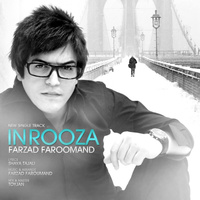 Farzad Faroomand - 'In Rooza'