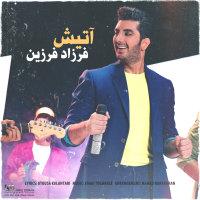 Farzad Farzin - 'Atish'