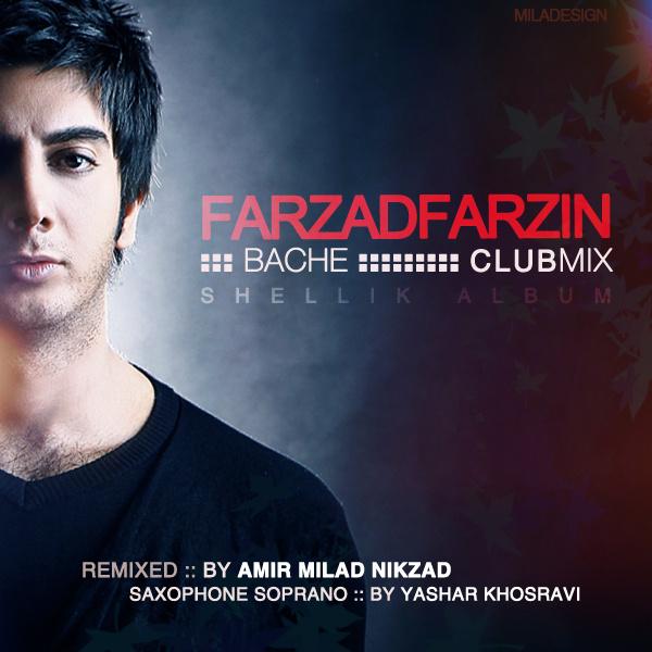 Farzad Farzin - Bache (Club Mix)