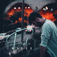 Fedi - 'Emshab'