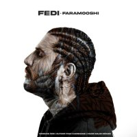 Fedi - 'Faramooshi'
