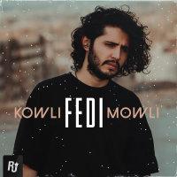 Fedi - 'Kowli Mowli'