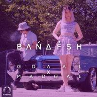 Gdaal & Madgal - 'Banafsh'