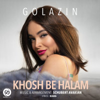 Golazin - 'Khosh Be Halam'