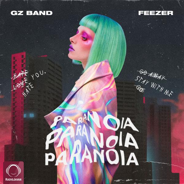 Gz Band - Paranoia (Ft Feezer)