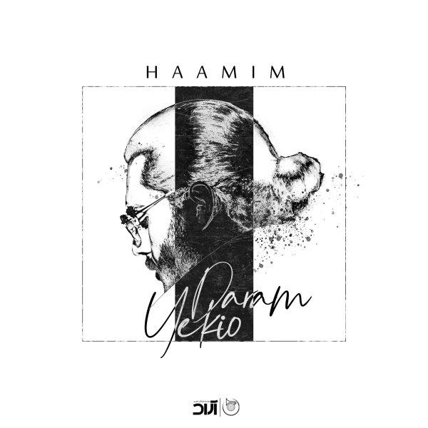 Haamim - Yekio Daram Song'
