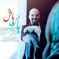Hamed Faghihi - 'Ba Man Bas'