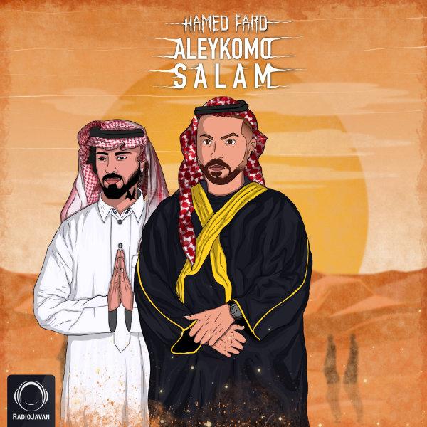 Hamed Fard - 'Aleykomo Salam'